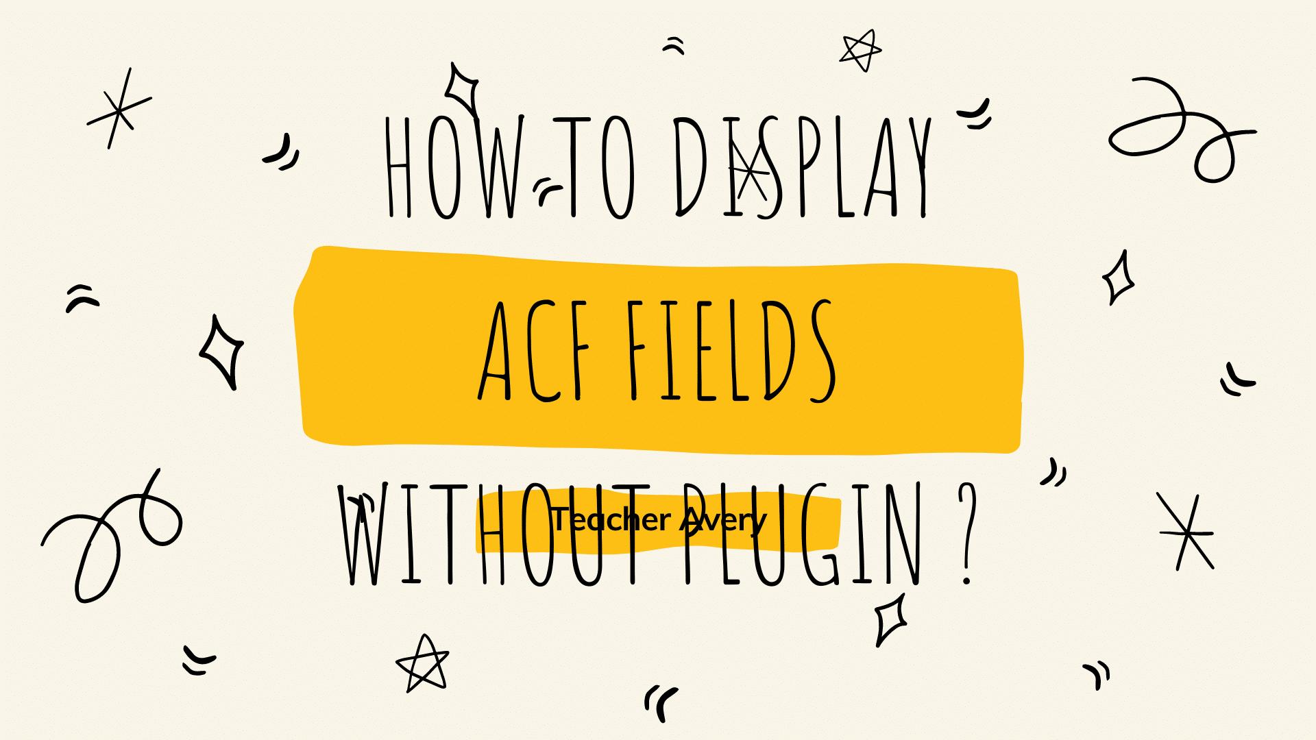 اضافة الحقول المخصصة ACF ووردبريس  البرنامج التعليمي الكامل