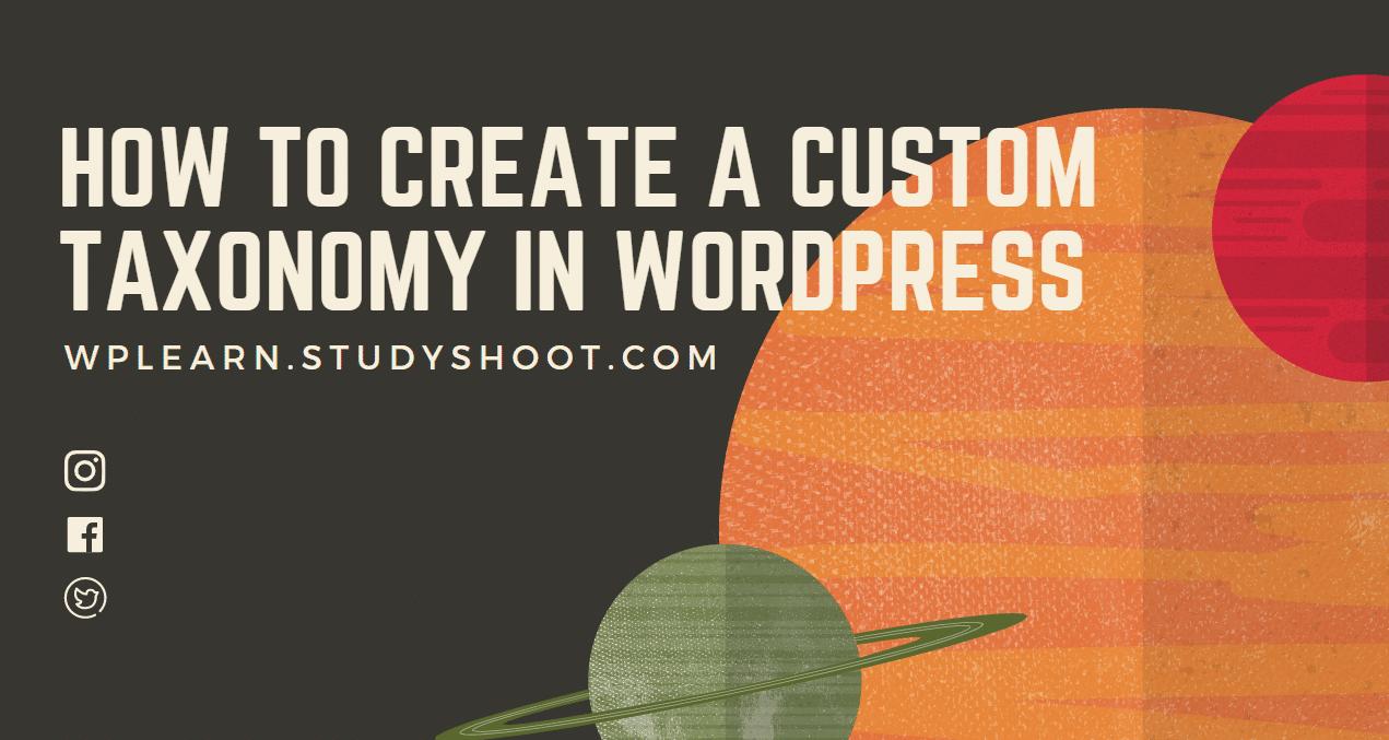 Creating Custom taxonomy in WordPress – No Hard Work