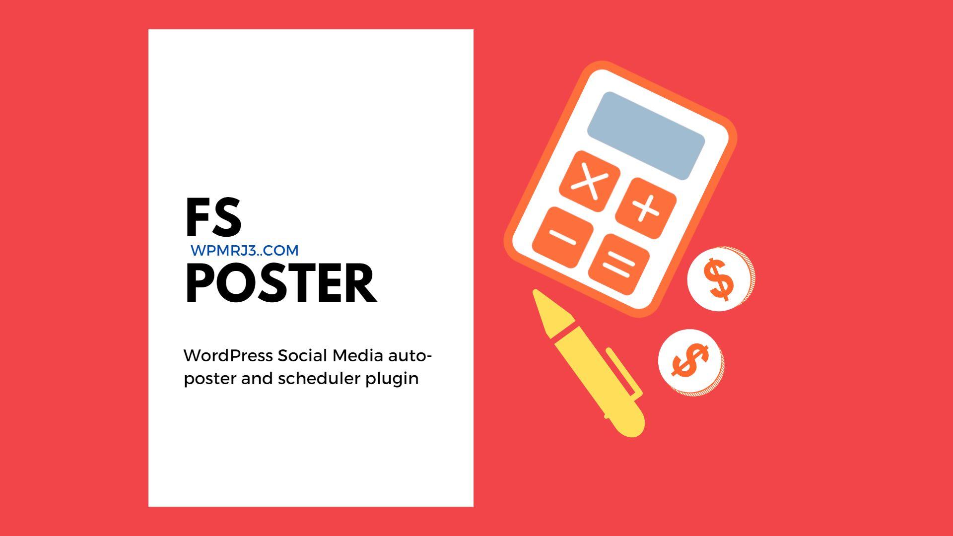 شرح اضافة Fs Poster إضافة النشر التلقائي في ووردبريس لمواقع التواصل الاجتماعي